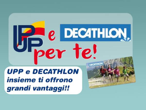 UPP e Decathlon insieme per te!